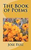 The Book of Poems, Jose Ruiz, 1463575971