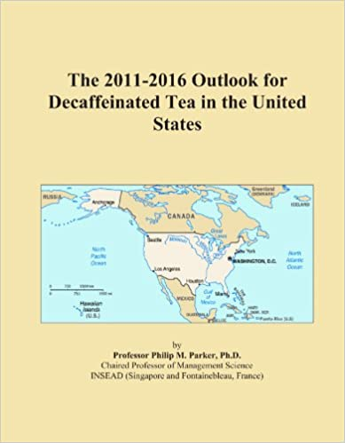 The 2011-2016 Outlook for Decaffeinated Tea in the United States
