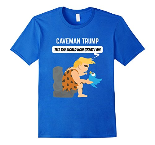 Mens Caveman Trump Tell The World How Great I Am Large Royal Blue