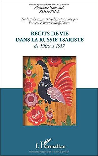 Livres gratuits Recits de Vie Dans la Russie Tsariste de 1900 a 1917 pdf ebook