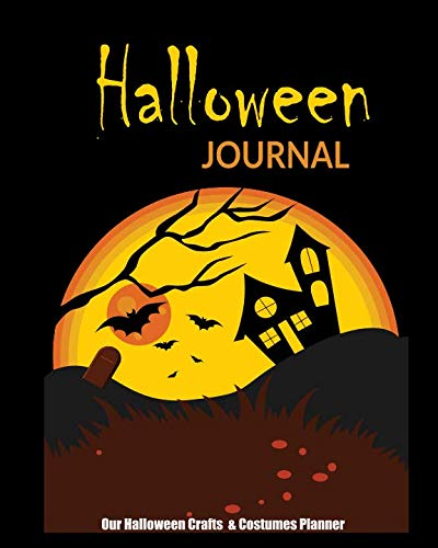 Halloween Journal: Our Halloween Crafts & Costumes Planner