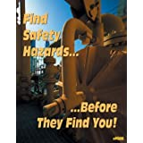 Find Safety Hazards... Before They Find You! - Workplace Safety Poster