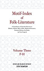 Motif-Index of Folk-Literature: A Classification of Narrative Elements in Folktale, Ballads, Myths, Fables, Medieval Romances, Exempla, Fabliaux (Volume 3) by Stith Thompson (1960-01-22)
