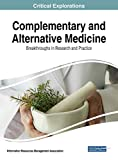 img - for Complementary and Alternative Medicine: Breakthroughs in Research and Practice book / textbook / text book