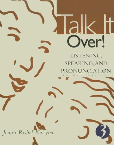 Talk It Over!: Listening, Speaking, And Pronunciation 3