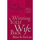 Winning Your Wife Back Before Itstoo Late