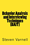 Behavior Analysis and Interviewing Techniques (BAIT)