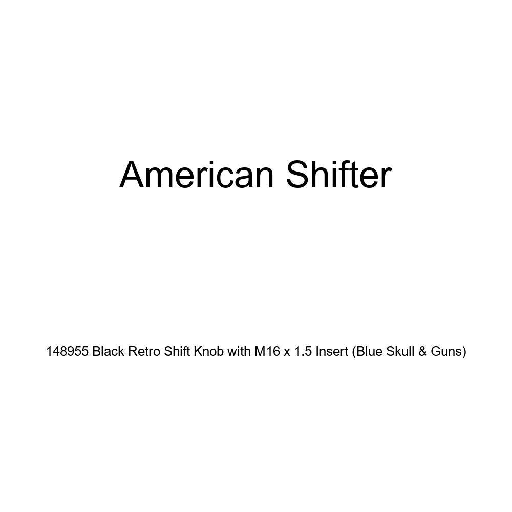 American Shifter 148955 Black Retro Shift Knob with M16 x 1.5 Insert Blue Skull /& Guns
