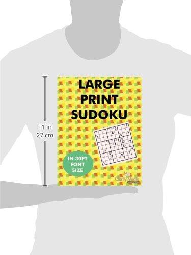 Large Print Sudoku 100 Sudoku Puzzles In Large Print 30pt Font Size