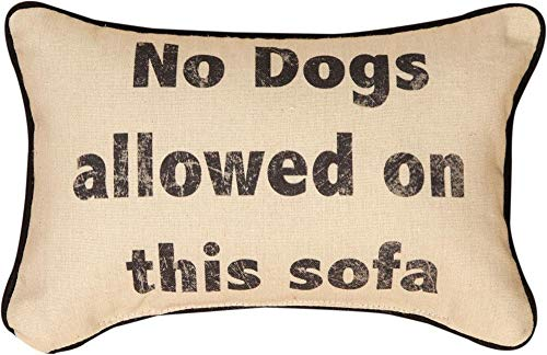 Manual Woodworkers & Weavers Throw Pillow No Dogs allowed on this sofa