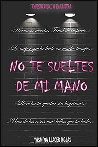 Amazon.com: No te sueltes de mi mano (Spanish Edition ...