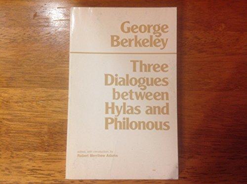 By George Berkeley - Three Dialogues between Hylas and Philonous (George Berkeley Three Dialogues Between Hylas And Philonous)