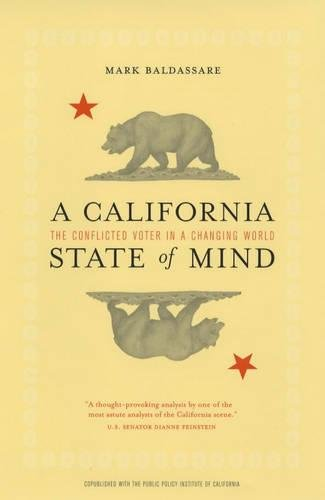 A California State of Mind: The Conflicted Voter in a Changing World