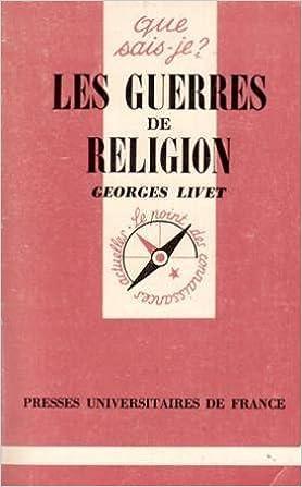 Lire en ligne Les Guerres de religion : 1559-1598 pdf