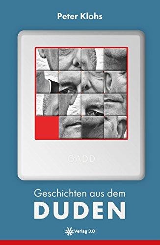 Geschichten aus dem Duden (Peter Klohs) (German Edition)