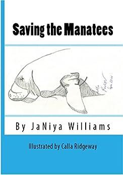 Saving the Manatees by [Williams, JáNiya]
