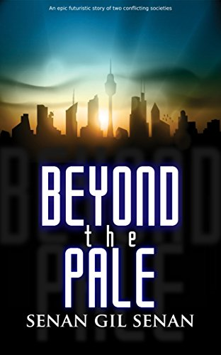 Book: BEYOND THE PALE by Senan Gil Senan