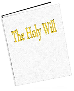 Holy Will (The holy will Book 1) by [Valentin, Jason ]