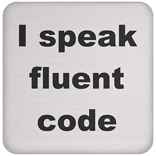 Computer Programming Coaster - I Speak Fluent Code - Coffee/Tea - Programming Coasters