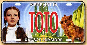 Wizard of Oz License Plate - Toto We're Not in Kansas Anymore - Collector Series ()