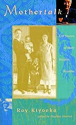 Mothertalk: Life Stories of Mary Kiyoshi Kiyooka / Edited by Daphne Marlatt