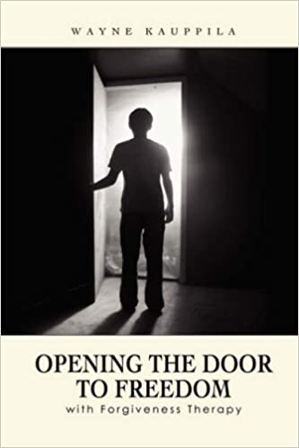 Book Opening the Door to Freedom with Forgiveness Therapy