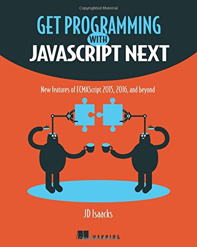 JavaScript Next: New features of ECMAScript 2015, 2016, and beyond ()