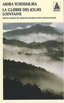 """Résultat de recherche d'images pour """"La Guerre de nos jours lointains - Akira Yoshimura"""""""