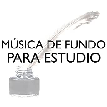Como concentrarse para estudiar by estudio y musica specialists on amazon music - Como concentrarse en estudiar ...