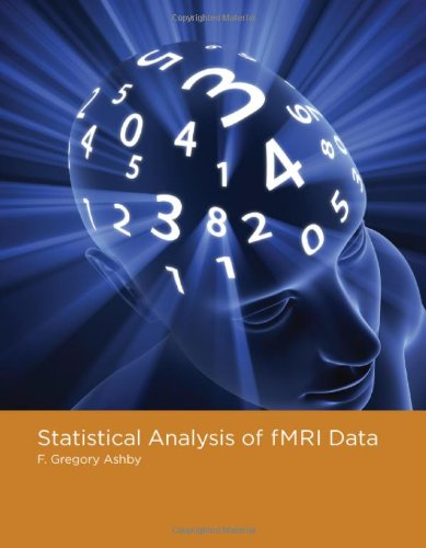 Statistical Analysis of fMRI Data (The MIT Press)