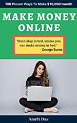 Download NOW this AMAZON BESTSELLER! Do You Want To Easily Make An Extra $10,000+ Per Month Online from home? This book will show you EXACTLY how to make money online from homeNote: This book has reformed thousands of people's lives - they ar...