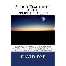 Secret Teachings of the Prophet Joseph (Truth Explored)