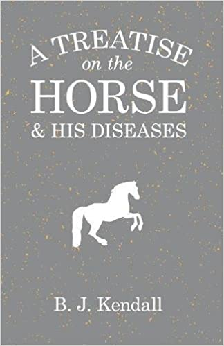 Book A Treatise on the Horse and His Diseases