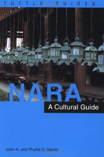 Nara: A Cultural Guide to Japan's Ancient Capital