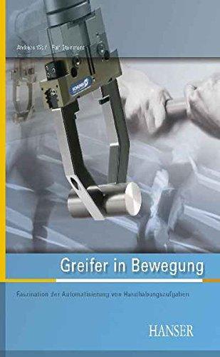 Greifer in Bewegung: Faszination der Automatisierung von Handhabungsprozessen