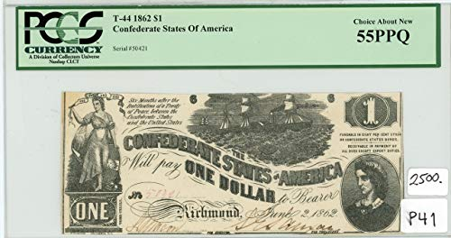 1862 Richmond T-44 Confederate States of America Hand Signed Original Note $1 Choice AN 55PPQ ()