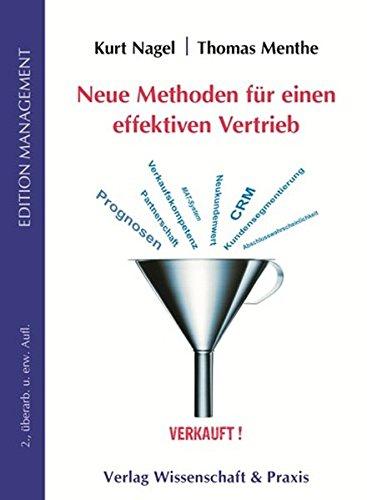 Neue Methoden für einen effektiven Vertrieb (Edition Management)