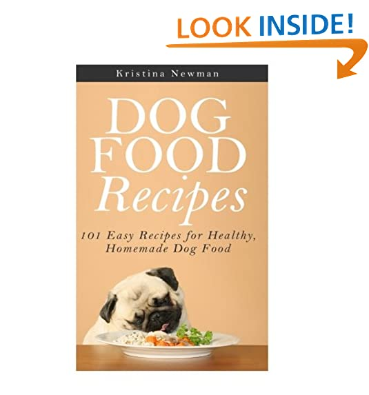 Dogs food recipes amazon dog food recipes 101 easy recipes for healthy homemade dog food dog food recipes cookbook homemade dog treats forumfinder Image collections