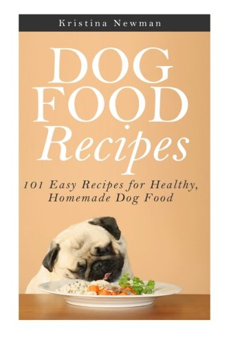 Dog Food Recipes Homemade Cookbook