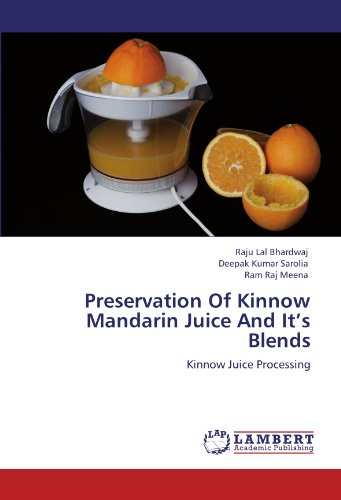 Preservation Of Kinnow Mandarin Juice And It's Blends: Kinnow Juice Processing