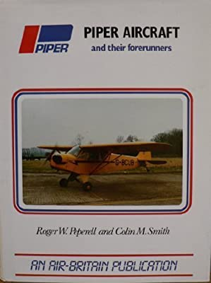 Piper Aircraft and Their Forerunners