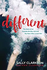 Different: The Story of an Outside-the-Box Kid and the Mom Who Loved Him Paperback