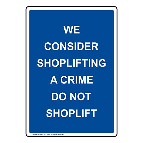 ComplianceSigns Vertical Vinyl We Consider Shoplifting A Crime Do Not Shoplift Labels, 5 x 3.50 in. with English Text, Blue, pack of 4 from ComplianceSigns