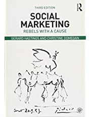 Social Marketing: Rebels with a Cause