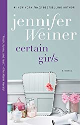 Certain Girls: A Novel (Cannie Shapiro Book 3)