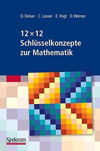 12 x 12 Schlüsselkonzepte zur Mathematik