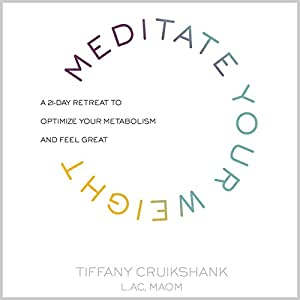 Meditate Your Weight Audiobook