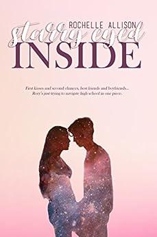 Starry Eyed Inside by [Allison, Rochelle]