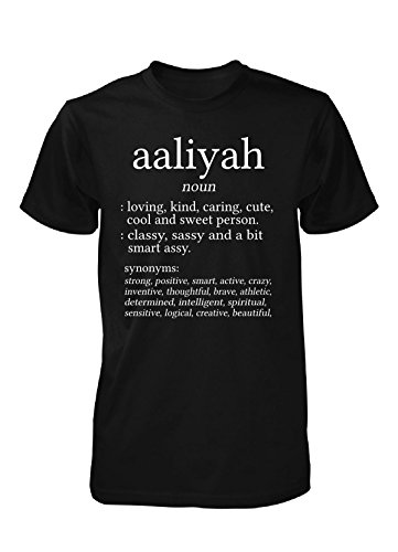 Aaliyah Meaning. Dictionary Format. Funny Gift - Unisex Tshirt