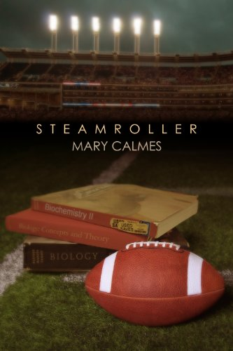 Steamroller by [Calmes, Mary]
